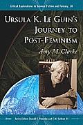 Ursula K. Le Guin's Journey to Post-Feminism