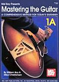 Mastering The Guitar A Comprehensive M