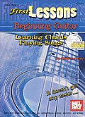 First Lessons Beginning Guitar Learning Chords Playing Songs With CD