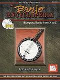 Banjo Encyclopedia Bluegrass Banjo From A To Z