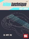 Killer Technique: Bass Guitar