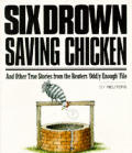 Six Drown Saving Chicken