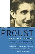 Marcel Proust On Art & Literature