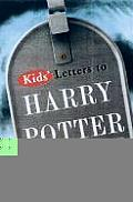 Kids Letters to Harry Potter From Around the World