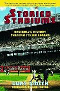 Storied Stadiums Baseballs History Th