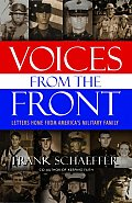 Voices from the Front Letters Home from Americas Military Family