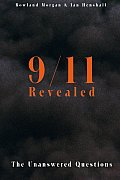 9 11 Revealed The Unanswered Question