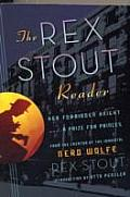 The Rex Stout Reader: Her Forbidden Knight / A Prize for Princes