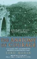 The Anatomy of Courage: The Classic WWI Account of the Psychological Effects of War
