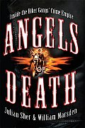 Angels of Death Inside the Biker Gangs Crime Empire