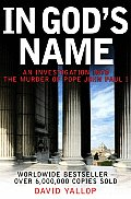 In Gods Name An Investigation Into the Murder of Pope John Paul I