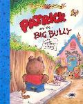 Patrick & The Big Bully