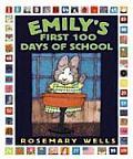 Emilys First 100 Days Of School