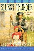 Silent Thunder A Civil War Story