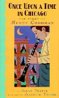 Once Upon A Time In Chica Benny Goodman