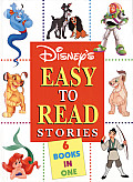 Disneys Easy to Read Stories A Collection of Six Favorite Tales