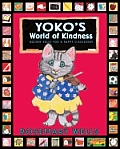 Yokos World of Kindness Golden Rules for a Happy Classroom
