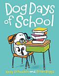 Dog Days of School