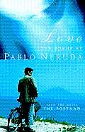Love Ten Poems By Pablo Neruda