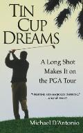 Tin Cup Dreams: A Long Shot Makes It on the PGA Tour