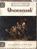 D&D 3rd Edition Forgotten Realms Underdark