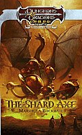 The Shard Axe: An Eberron Novel