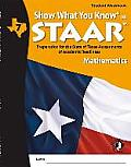 Swyk on Staar Math Gr 7, Student Workbook: Preparation for the State of Texas Assessments of Academic Readiness