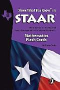 Swyk on Staar Math Flash Cards Gr 8: Preparation for the State of Texas Assessments of Academic Readiness