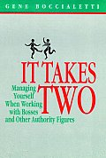 It Takes Two: Managing Yourself When Working with Bosses and Other Authority Figures