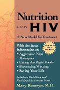 Nutrition and HIV: A New Model for Treatment