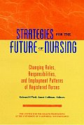 Strategies For The Future Of Nursing Cha