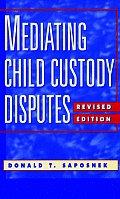 Mediating Child Custody Disputes: A Strategic Approach