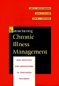 Restructuring Chronic Illness Management: Best Practices and Innovations in Team-Based Treatment