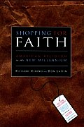 Shopping For Faith American Religion In