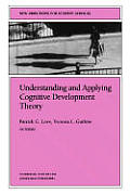 Understanding & Applying Cognitive Development Theory New Directions For Student Services