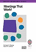 Meetings That Work!: A Practical Guide to Shorter and More Productive Meetings