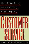 Monitoring, Measuring, and Managing Customer Service