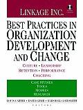 Best Practices in Organization Development & Change Culture Leadership Retention Performance Coaching