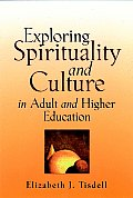 Exploring Spirituality & Culture in Adult & Higher Education