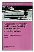 Consumers, Adversaries, and Partners: Working with the Families of Undergraduates