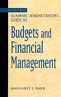 Academic Administrators Guide to Budgets & Financial Management
