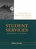 Student Services : Handbook for the Profession (4TH 03 - Old Edition)
