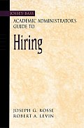 Academic Administrator S Guide to Hiring