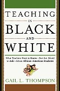 Through Ebony Eyes What Teachers Need to Know But Are Afraid to Ask about African American Students