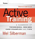 Active Training A Handbook of Techniques Designs Case Examples & Tips 3rd Edition