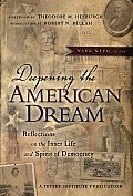 Deepening the American Dream Reflections on the Inner Life & Spirit of Democracy