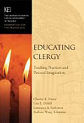 Educating Clergy Teaching Practices & Pastoral Imagination
