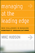 Managing at the Leading Edge New Challenges in Managing Nonprofit Organizations