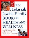 Hadassah Jewish Family Book of Health & Wellness