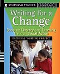 Writing for a Change Boosting Literacy & Learning Through Social Action